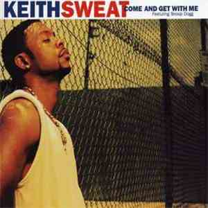 Keith Sweat - Come And Get Wit Me album download