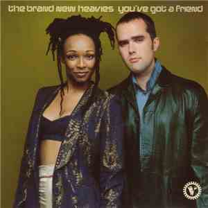 The Brand New Heavies - You've Got A Friend album download