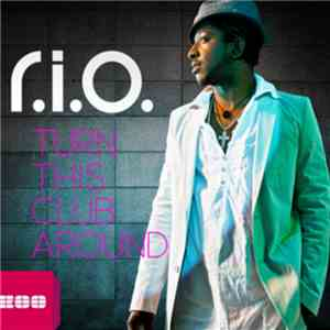 R.I.O. - Turn This Club Around album download